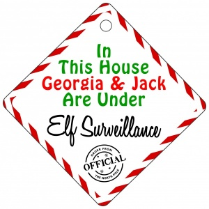 Personalised Childrens Names (More Than One) This House Is Under Elf Surveillance Metal House Window Sign
