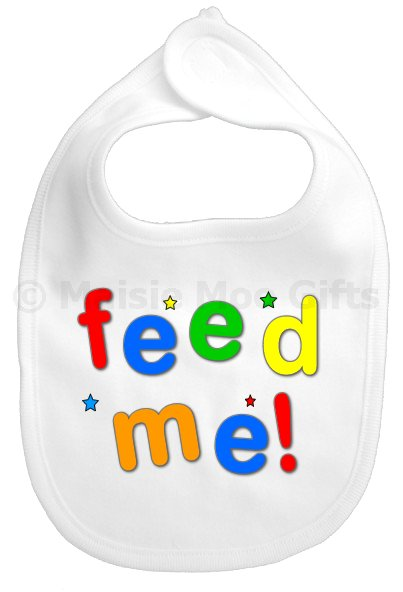 Funny Baby Gifts Uk : Feed me baby bib personalised bibs