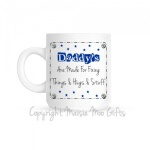 Daddy's Are Made For Fixing Things, Hugs & Stuff Mug