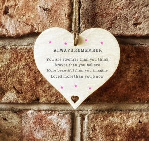 Always Remember You Are Braver Than You Believe Wooden Hanging 10cm Sign Gift