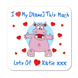 I Love My ? ... Personalised Coaster