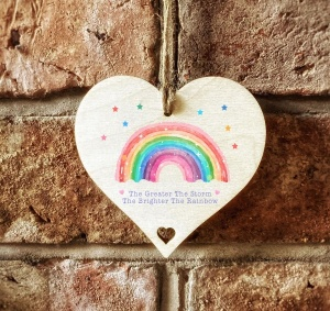 The Greater The Storm The Brighter The Rainbow Wooden Hanging 10cm Sign Gift