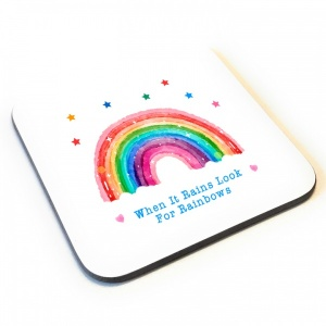 When It Rains Look For Rainbows Wooden Gift Coaster