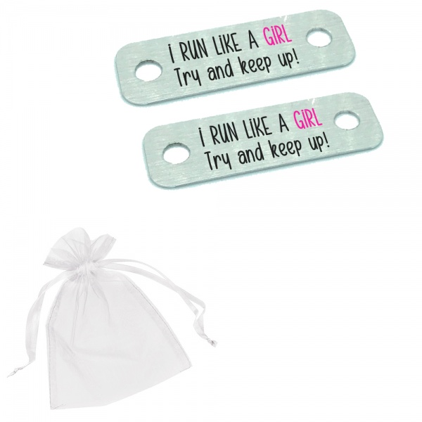 I Run Like A Girl Try To Keep Up! Metal Brushed Steel Trainer Runner Shoe Lace Tags