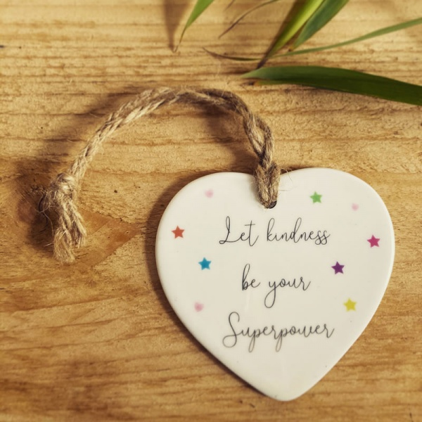 Let Kindness Be Your Superpower Ceramic Hanging Heart Ornament