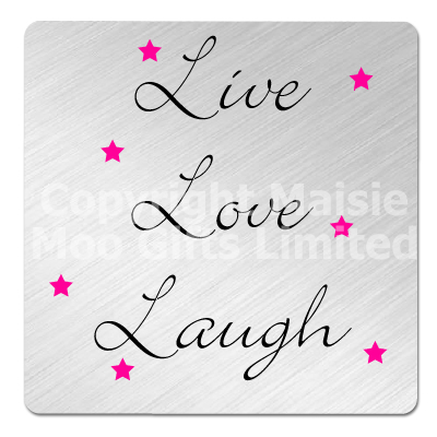 Live Love Laugh Metal Coaster