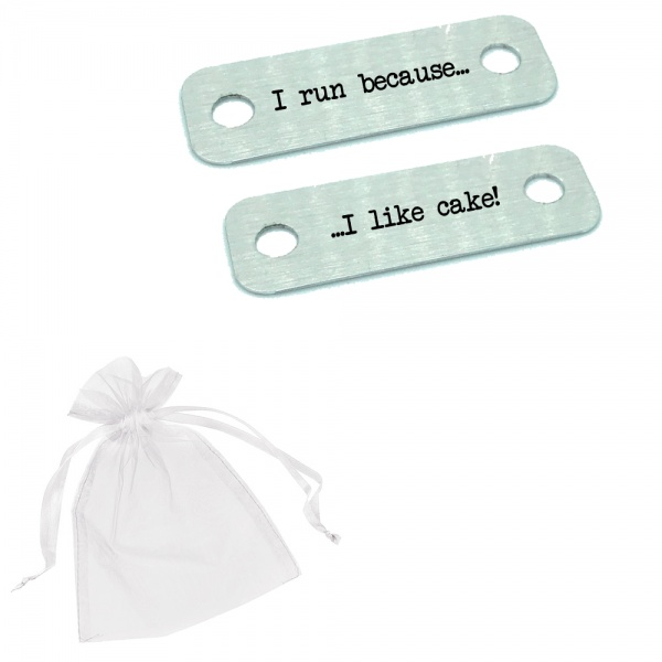 I Run Because I Like Cake! Metal Brushed Steel Trainer Runner Shoe Lace Tags