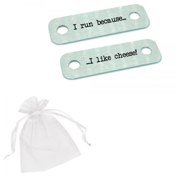 I Run Because I Like Cheese! Metal Brushed Steel Trainer Runner Shoe Lace Tags