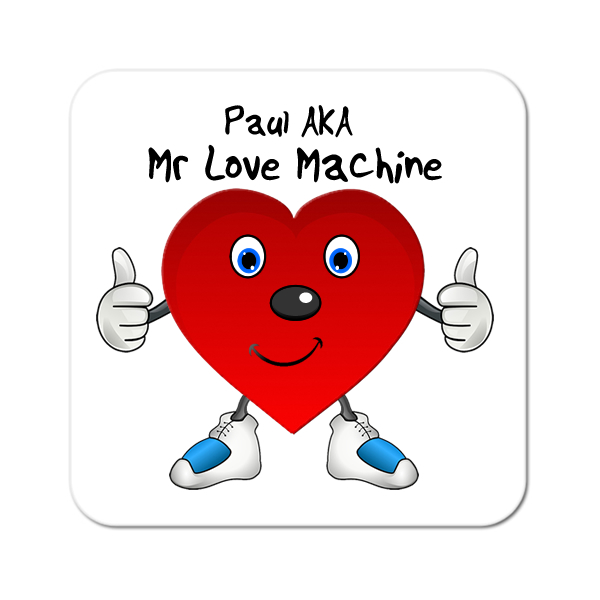 Mr Love Machine Personalised Coaster