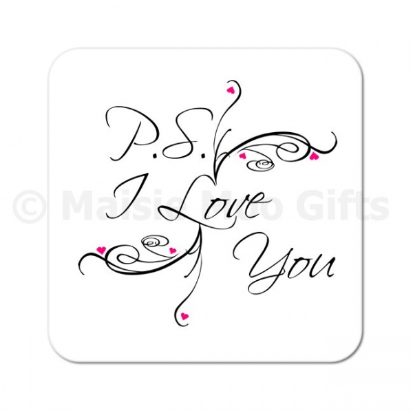 PS I Love You Gift Coaster
