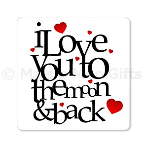 I Love You To The Moon & Back Magnet