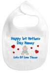 Happy 1st Mothers Day Mummy Personalised Bib