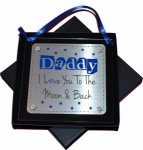 Daddy I / We Love You To The Moon And Back Hanging Acrylic Metal Plaque - Gift Boxed
