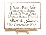 Personalised If Your Feet Are Tired And Sore Grab A Pair And Dance Some More Vintage Shabby Chic Style Metal Sign