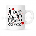 I Love You To The Moon & Back Ceramic Mug